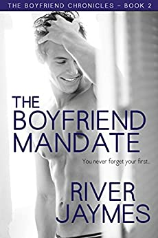 The Boyfriend Mandate (The Boyfriend Chronicles Book 2) by [Jaymes, River]