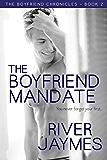The Boyfriend Mandate (The Boyfriend Chronicles Book 2)
