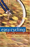 Easy Cycling Around Vancouver, Jean Cousins and Norman Cousins, 1550548972