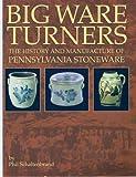 Big Ware Turners, Phil Schaltenbrand, 0974581909