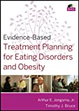 Evidence-Based Treatment Planning for Eating Disorders and Obesity DVD