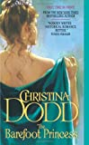 The Barefoot Princess by Christina Dodd front cover