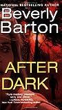 After Dark, Kensington Publishing Corporation Staff and Beverly Barton, 0821776665