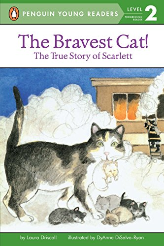 The Bravest Cat! The True Story of Scarlett (All Aboard Reading)