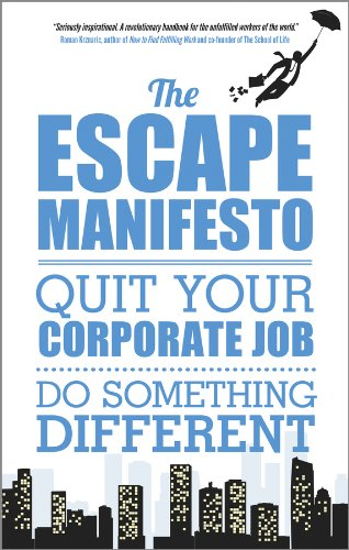 Amazon the escape manifesto quit your corporate job do the escape manifesto quit your corporate job do something different by escape fandeluxe Gallery