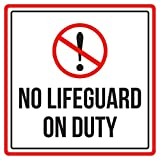 No Lifeguard On Duty Pool Spa Warning Square Sign, Plastic - Inch, 12x12