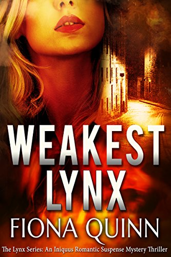 Fans of Alias and Sydney Bristow will love this fast-paced suspense with a new kick-ass heroine: Weakest Lynx by Fiona Quinn