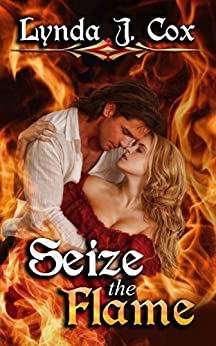 Seize the Flame by [Cox, Lynda J.]