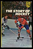 Story of Hockey, Frank Orr, 0394823036