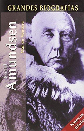 Descargar Libro Roald Amundsen ) Mª Del Mar Ventura Fernández