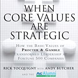 When Core Values Are Strategic