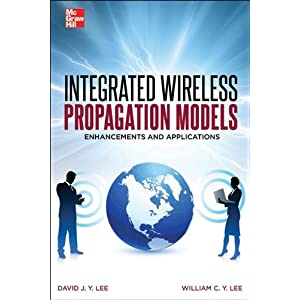Integrated Wireless Propagation Models William Lee