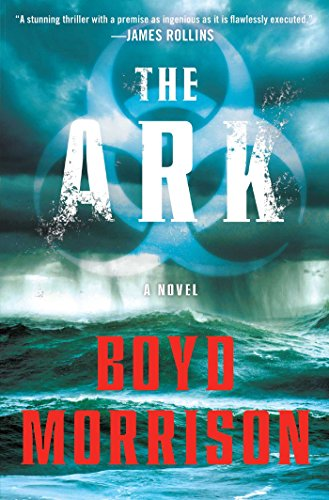 - The Ark: A Novel (Tyler Locke series Book 1)