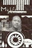 img - for My Life: The Truth Raw and Uncut book / textbook / text book