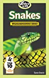 Snakes: Amazing Pictures & Fun Facts (Wild And Dangerous Series)