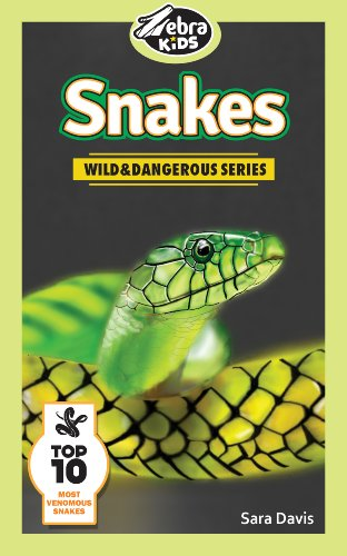 ures & Fun Facts (Wild and Dangerous Series) (Davis Snake)