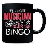 My Favorite Musician Calls Me Bingo - Mug