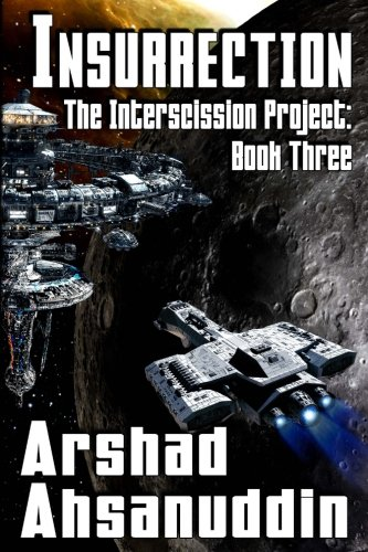 Insurrection (The Interscission Project) (Volume 3)