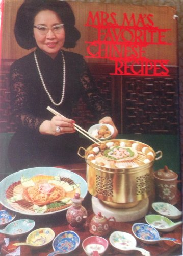Mrs. Ma's favorite Chinese recipes,