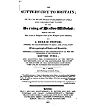 The Suttees' Cry to Britain, Containing Extracts from Essays Published in India