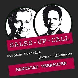Mentales Verkaufen (Sales-up-Call)