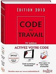 Code du travail 2013 + addendum - 75e éd.