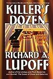 Killer's Dozen, Richard A. Lupoff, 1434403963