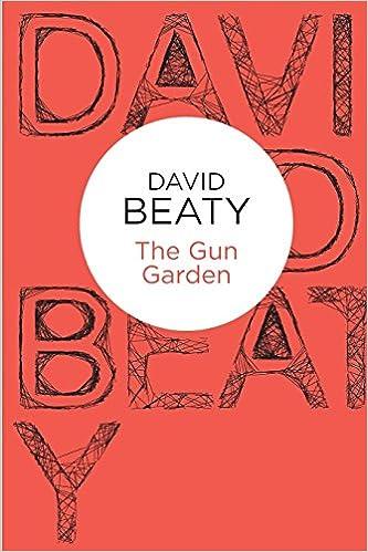 The Gun Garden (Bello): Amazon.es: Beaty, David: Libros en idiomas extranjeros