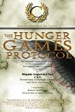 img - for The Hunger Games Protocol: An informal manual and guide to the management of The Games and its tributes by Robert Greenberg (2015-05-20) book / textbook / text book