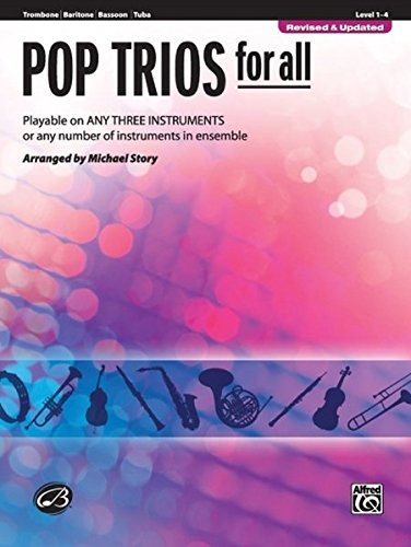 Pop Trios for All: Trombone, Baritone B.C., Bassoon, Tuba (Instrumental Ensembles for All)