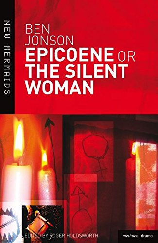 Epicoene or The Silent Woman (New Mermaids) [Ben Jonson - Roger Victor Holdsworth] (Tapa Blanda)