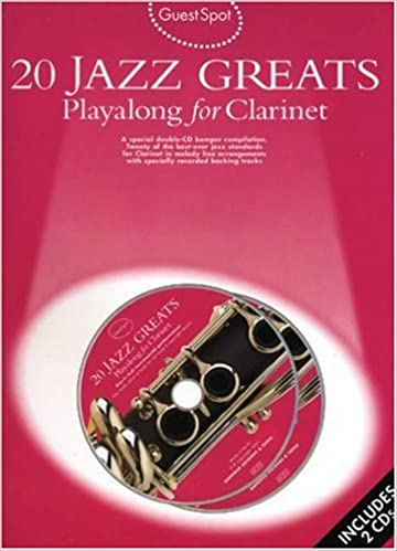 20 Jazz Greats: Playalong for Clarinet (Guest Spot)
