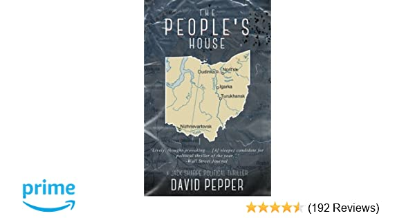 The People\'s House: David Pepper: 9781619845121: Amazon.com: Books