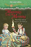 Magic Tree House #3: Mummies in the Morning (Full-Color Edition), Mary Pope Osborne, 038538758X