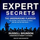 #8: Expert Secrets: The Underground Playbook for Creating a Mass Movement of People Who Will Pay for Your Advice