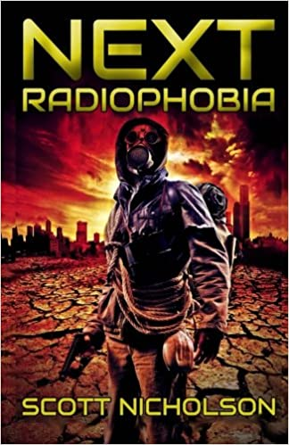 Book Radiophobia: A Post-Apocalyptic Thriller: Volume 3 (Next)