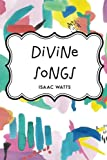 img - for Divine Songs book / textbook / text book