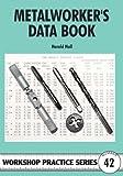 Metalworker's Data Book (Workshop Practice)