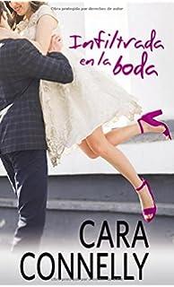 Infiltrada en la boda (Spanish Edition)
