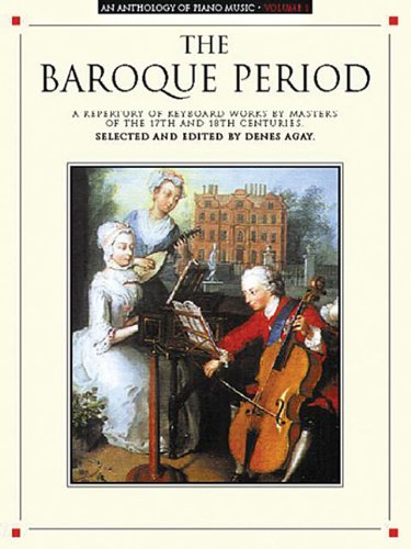 (An Anthology of Piano Music Volume 1: The Baroque Period )
