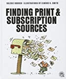 Print and Subscription Sources, Valerie Bodden, 1608182053