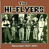 Hi Flyers: 1937 - 1941