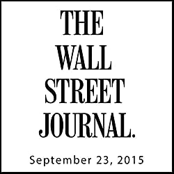 The Morning Read from The Wall Street Journal, September 23, 2015