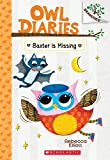 Download Baxter is Missing: A Branches Book (Owl Diaries #6) in PDF ePUB Free Online