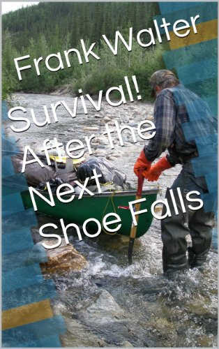 Survival! After the Next Shoe Falls by [Walter, Frank]