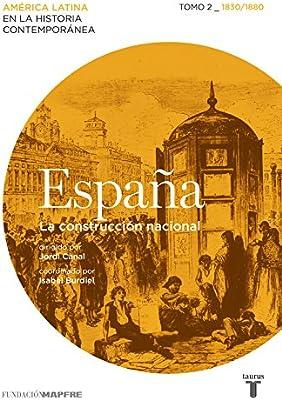 España. La construcción nacional. Tomo 2 1830/1880 Mapfre: Amazon.es: Varios autores: Libros