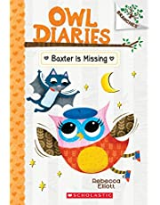 Owl Diaries # 6: Baxter is Missing