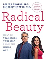 Radical Beauty: How to Transform Yourself from the Inside Out Front Cover