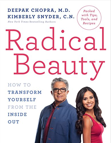Radical Beauty: How to Transform Yourself from the Inside Out (Best Time Of The Day To Take Vitamin C)