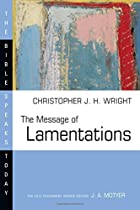 The Message of Lamentations (The Bible Speaks Today)